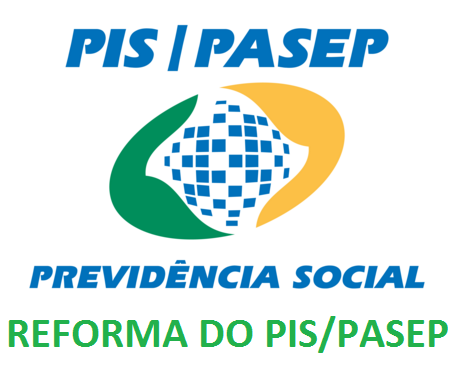 REFORMA DO PIS PASEP